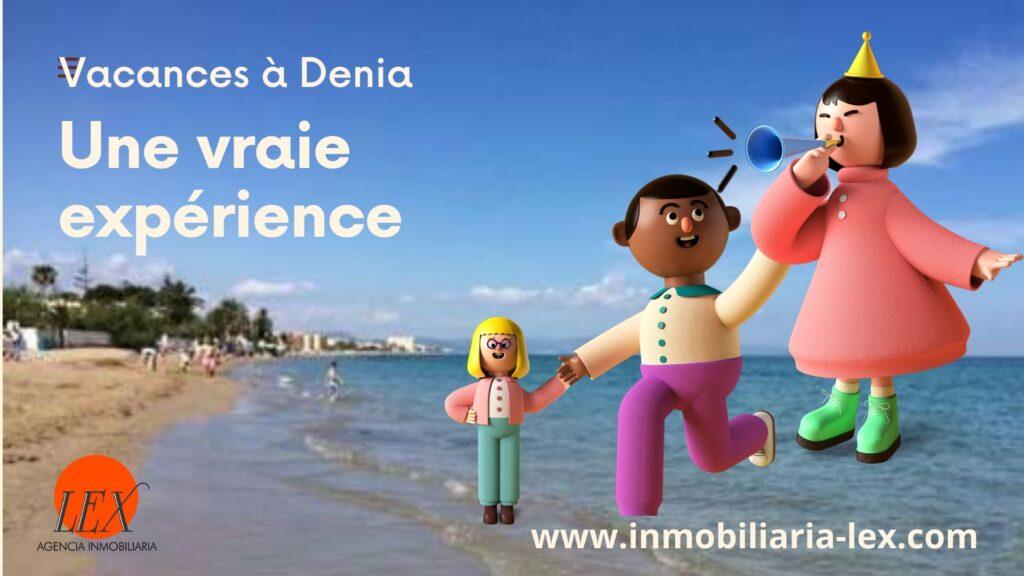 Vacances à Denia. Une vraie expérience
